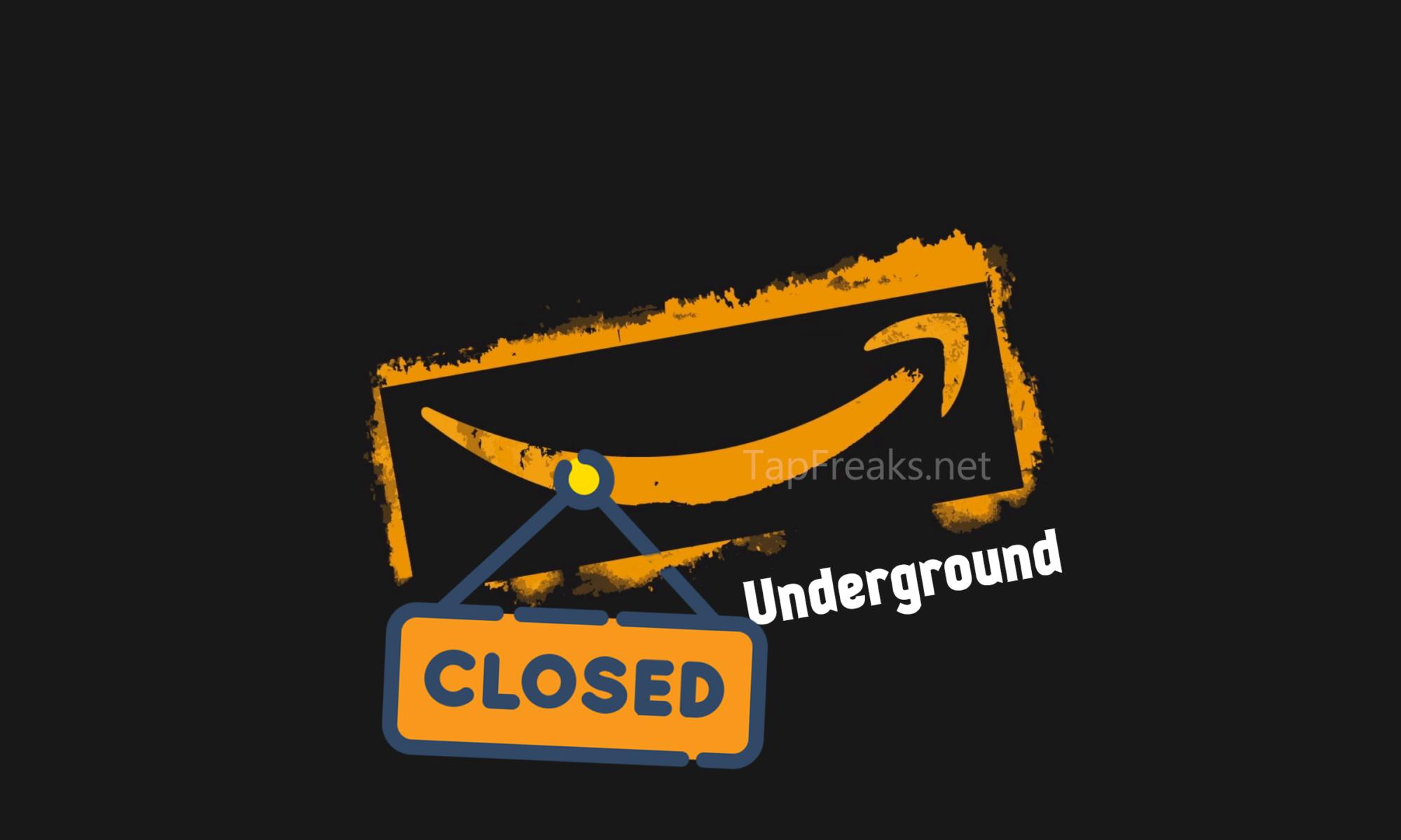 Amazon's Underground